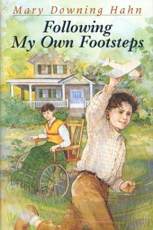 Following my own footsteps by Mary Downing Hahn
