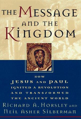 The message and the kingdom by Richard A. Horsley