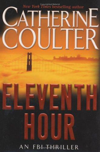 Eleventh hour by Catherine Coulter.