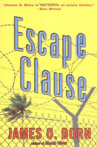 Escape clause by James O. Born