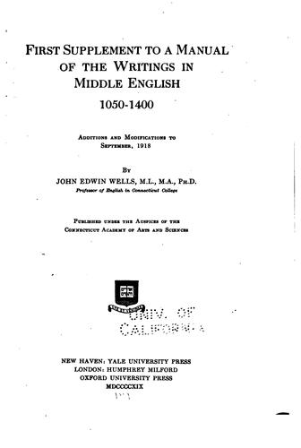 A Manual of the Writings in Middle English, 1050-1400. Supplement by John Edwin Wells