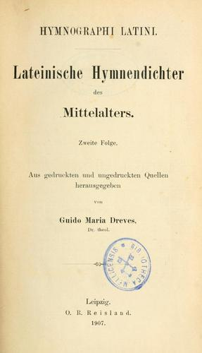 Analecta hymnica medii aevi by hrsg. von Guido Dreves.