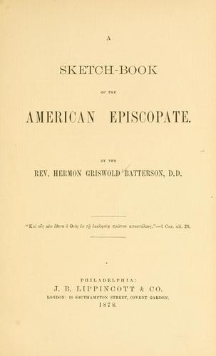 A sketch-book of the American episcopate