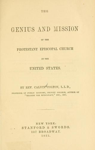 Genius and mission of the Protestant Episcopal Church in the United States by Calvin Colton